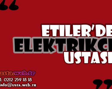Size en yakın Etiler'de elektrikçi ustası