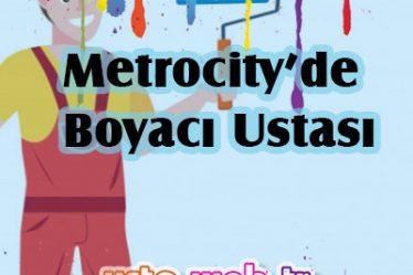Metrocity'de Boyacı Ustası